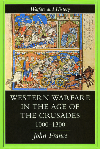 Western Warfare In The Age Of The Crusades, 1000-1300 book cover