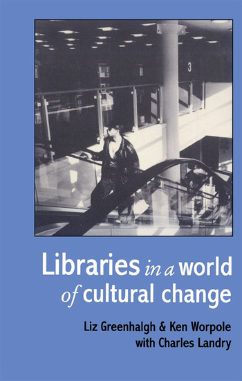 Libraries In A World Of Cultural Change book cover