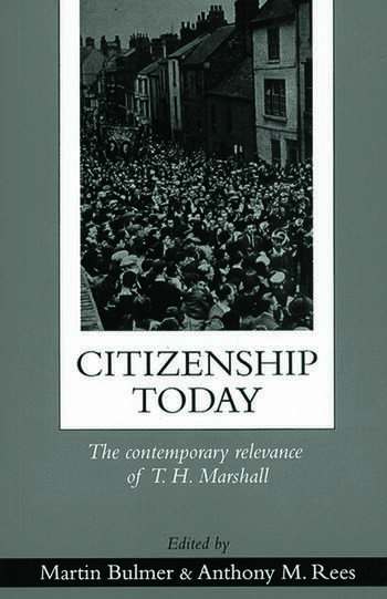 Citizenship Today The Contemporary Relevance Of T.H. Marshall book cover