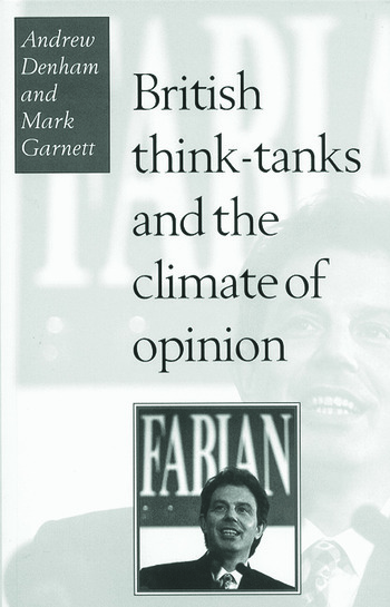 British Think-Tanks And The Climate Of Opinion book cover