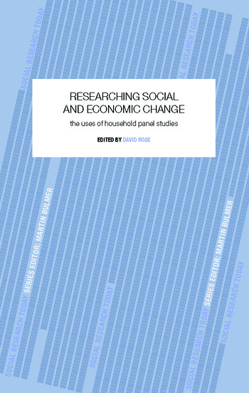 Researching Social and Economic Change The Uses of Household Panel Studies book cover