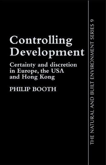 Controlling Development Certainty, Discretion And Accountability book cover