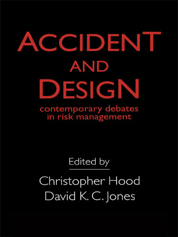 Accident And Design Contemporary Debates On Risk Management book cover