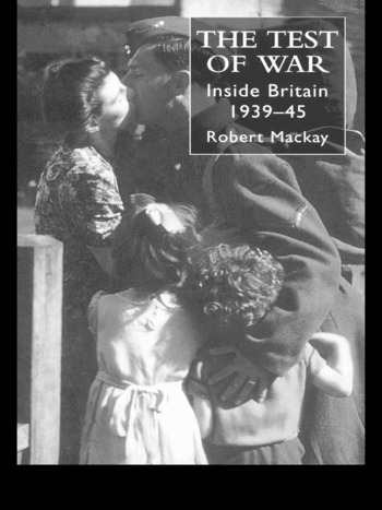 The Test of War Inside Britain 1939-1945 book cover