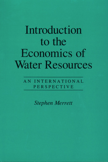 Introduction To The Economics Of Water Resources An International Perspective book cover
