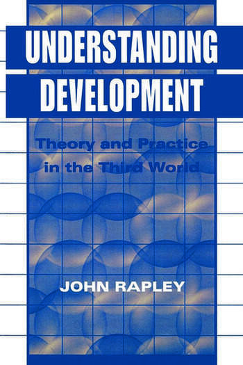 Understanding Development Theory And Practice In The Third World book cover