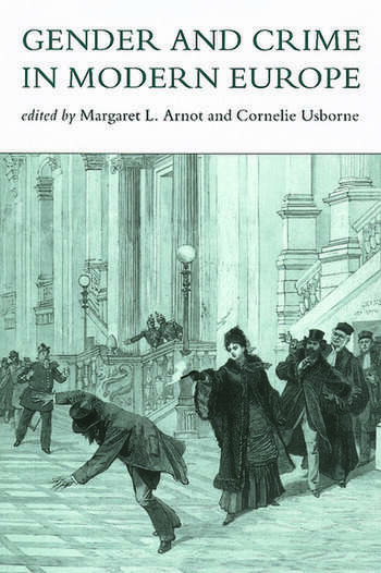 Gender And Crime In Modern Europe book cover