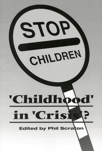 Childhood In Crisis? book cover
