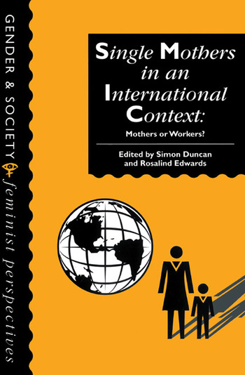 Single Mothers In International Context Mothers Or Workers? book cover