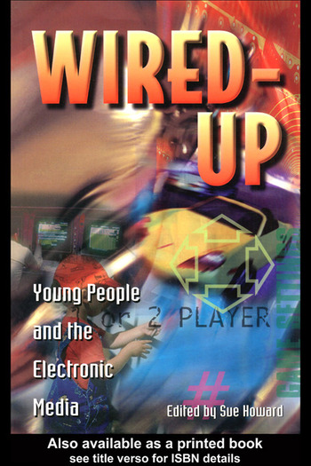 Wired Up Young People And The Electronic Media book cover