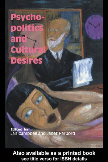 Psycho-Politics And Cultural Desires book cover