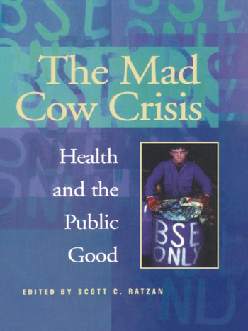 Mad Cow Crisis Health And The Public Good book cover