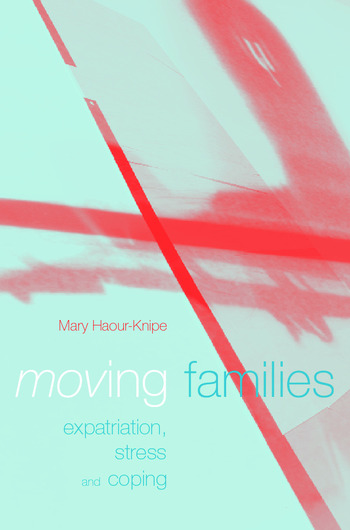 Moving Families Expatriation, Stress and Coping book cover