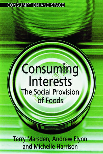 Consuming Interests The Social Provision of Foods book cover