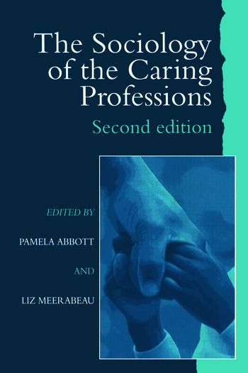 The Sociology of the Caring Professions book cover