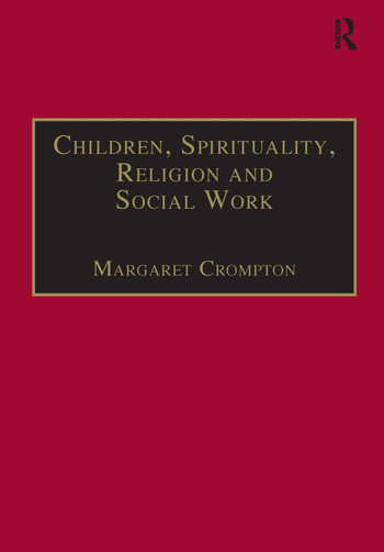 Children, Spirituality, Religion and Social Work book cover