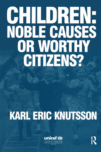 Children: Noble Causes or Worthy Citizens? book cover