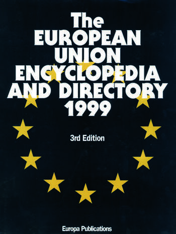 The European Union Encyclopedia and Directory 1999 book cover