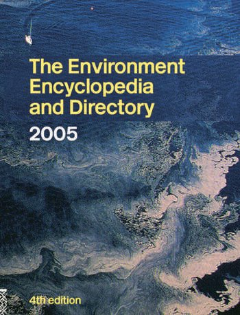 The Environment Encyclopedia and Directory 2005 book cover