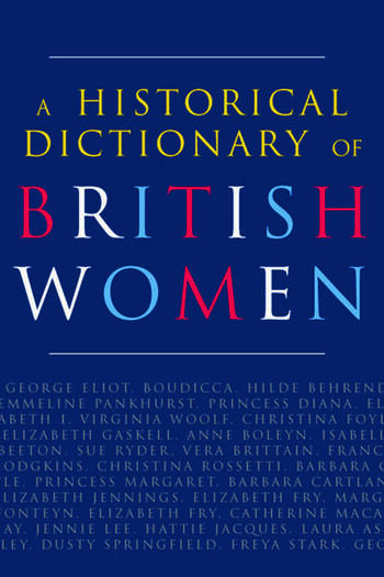 A Historical Dictionary of British Women book cover