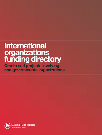 International Organizations Funding Directory Grants and Projects Involving Non-Governmental Organizations book cover