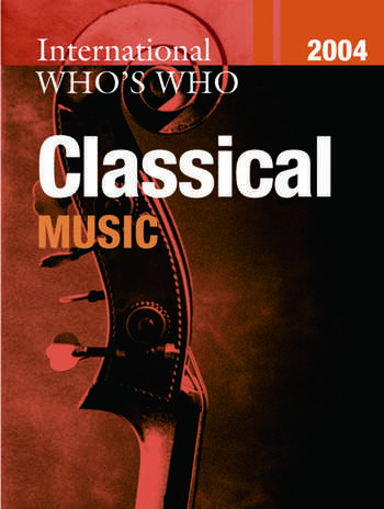 International Who's Who in Classical Music 2004 book cover