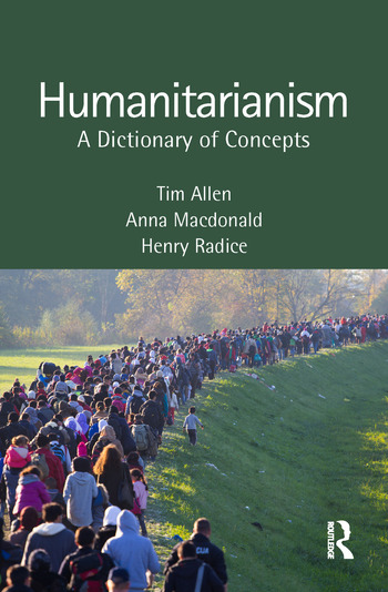 Humanitarianism A Dictionary of Concepts book cover