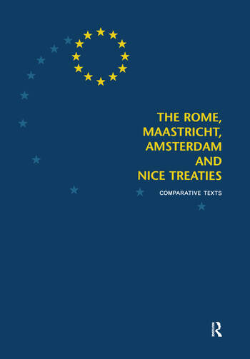 The Rome, Maastricht, Amsterdam and Nice Treaties Comparative Texts book cover