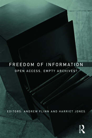 Freedom of Information Open Access, Empty Archives? book cover