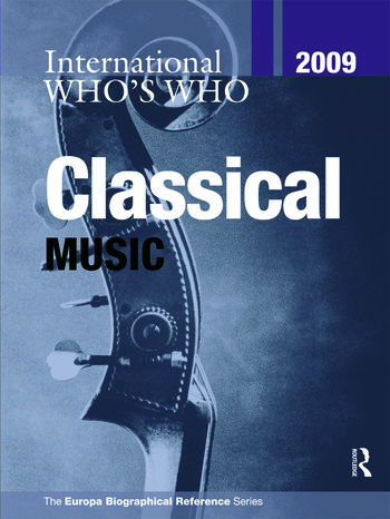 International Who's Who in Classical Music 2009 book cover