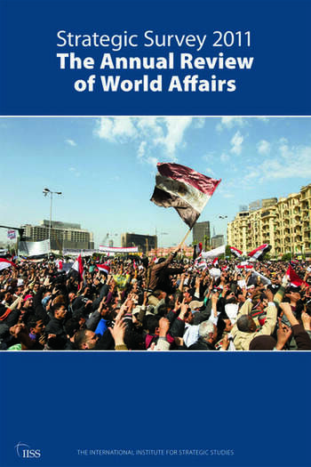 Strategic Survey 2011 The Annual Review of World Affairs book cover