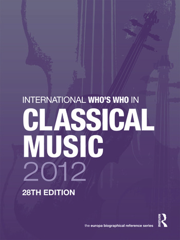 International Who's Who in Classical Music 2012 book cover