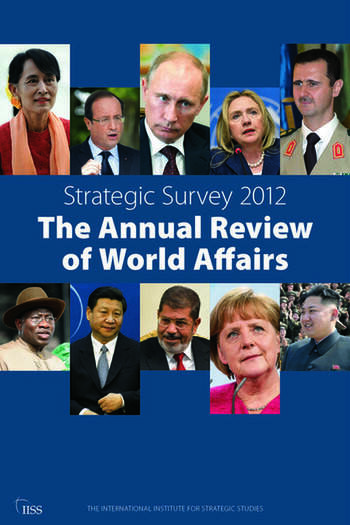 Strategic Survey 2012 The Annual Review of World Affairs book cover