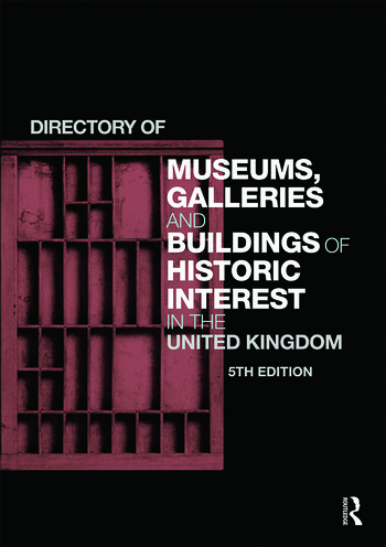 Directory of Museums, Galleries and Buildings of Historic Interest in the United Kingdom book cover