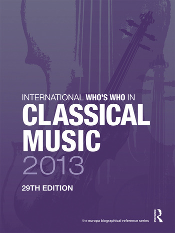International Who's Who in Classical Music 2013 book cover