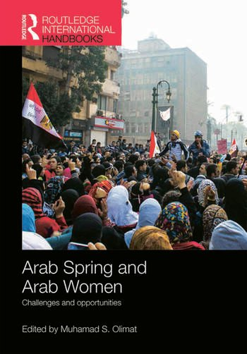 Arab Spring and Arab Women Challenges and opportunities book cover