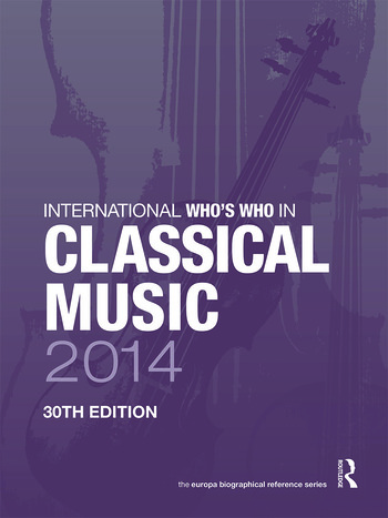 International Who's Who in Classical Music 2014 book cover