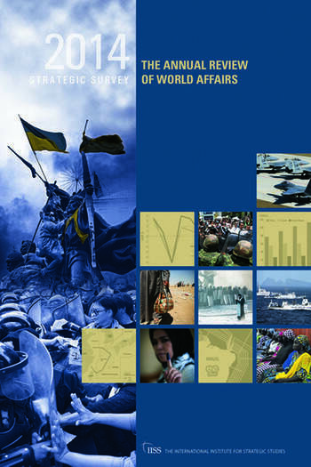 The Strategic Survey 2014 The Annual Review of World Affairs book cover