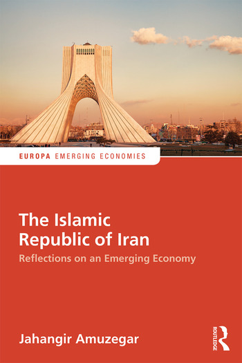 The Islamic Republic of Iran Reflections on an Emerging Economy book cover