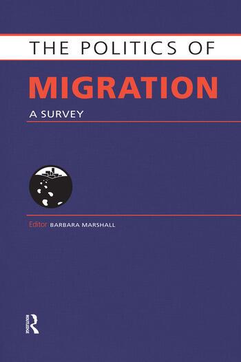 The Politics of Migration A Survey book cover