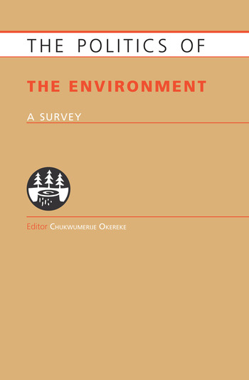 Politics of the Environment A Survey book cover