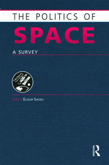 The Politics of Space A Survey book cover