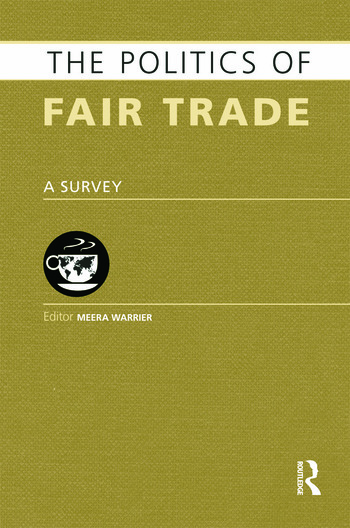 The Politics of Fair Trade A Survey book cover