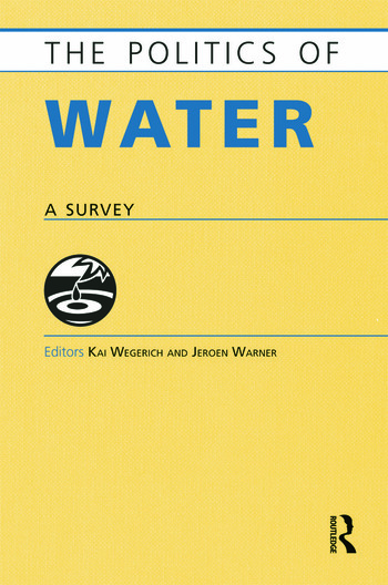 The Politics of Water A Survey book cover