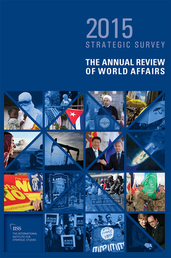 The Strategic Survey 2015 The Annual Review of World Affairs book cover