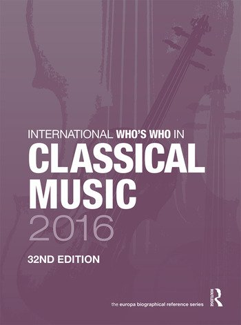 International Who's Who in Classical Music 2016 book cover