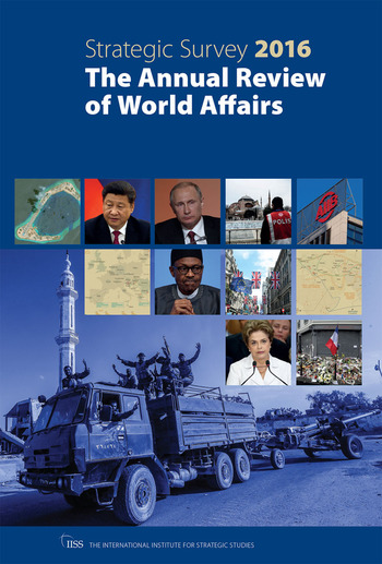 The Strategic Survey 2016 The Annual Review of World Affairs book cover