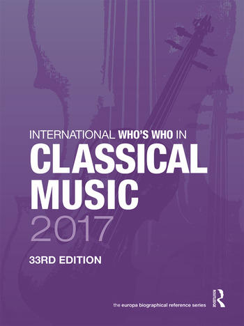 International Who's Who in Classical Music 2017 book cover