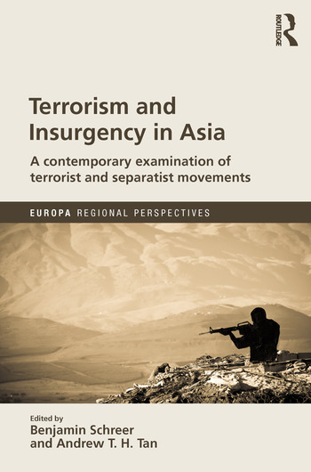 Terrorism and Insurgency in Asia A contemporary examination of terrorist and separatist movements book cover
