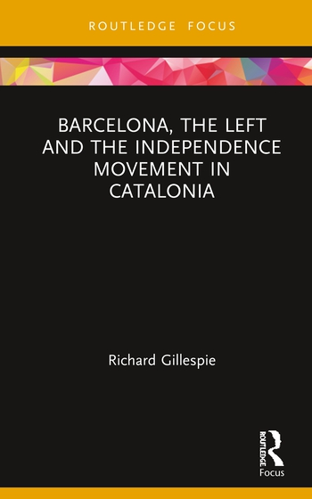 Barcelona, the Left and the Independence Movement in Catalonia book cover